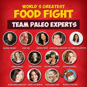 World's Greatest Food Fight - team paleo experts
